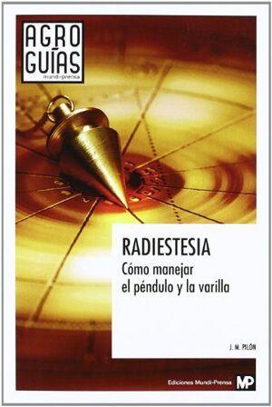 RADIESTESIA, COMO MANEJAR EL PENDULO Y LA VARILLA