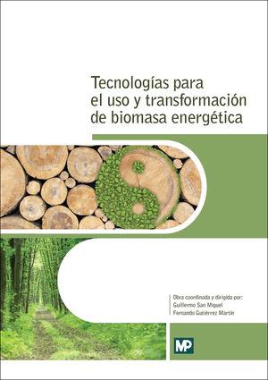 015 TECNOLOGIAS PARA EL USO Y TRANSFORMACION DE BIOMASA ENERGETICA