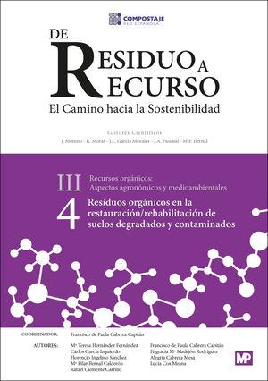 T4 RESIDUOS ORGANICOS EN LA RESTAURACION/REHABILITACION DE SUELOS DEGRADADOS Y CONTAMINADOS