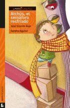 ATCHUS,EL SEMAFORO RESFRIADO - LABERICUENTOS/6 SERIE NARANJA