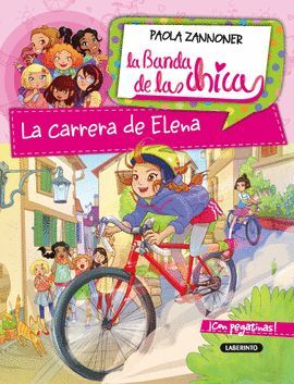 LA CARRERA DE ELENA. LA BANDA DE LAS CHICAS