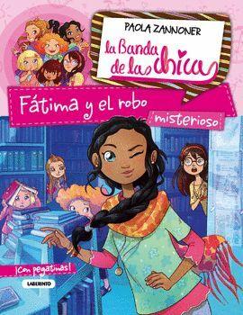 FATIMA Y EL ROBO. LA BANDA DE LAS CHICAS