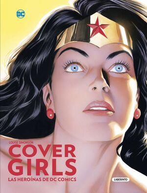 COVERGIRLS LAS HEROINAS DE DC COMICS