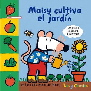 MAISY CULTIVA EL JARDIN