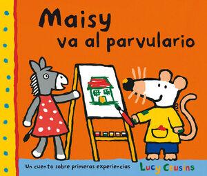 MAISY VA AL PARVULARIO