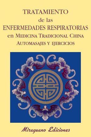 TRATAMIENTO DE LAS ENFERMEDADES RESPIRATORIAS. AUTOMASAJES Y EJERCICIOS