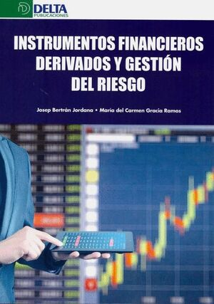 INSTRUMENTOS FINANCIEROS DERIVADOS Y GESTIÓN DE RIESGOS