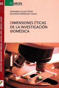 DIMENSIONES ETICAS DE LA INVESTIGACION BIOMEDICA