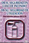 *DB-SI/DB-SU SEGURIDAD EN CASO DE INCENDIO /SEGURIDAD DE UTILIZACION