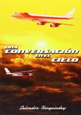 UNA CONVERSACION EN EL CIELO