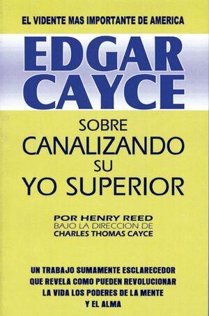 SOBRE CANALIZANDO SU YO SUPERIOR