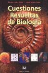 CUESTIONES RESUELTAS DE BIOLOGIA