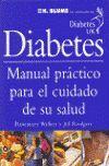 DIABETES. MANUAL PRACTICO PARA EL CUIDADO DE SU SALUD