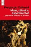 IDEAS, CALCULOS, EXPERIMENTOS