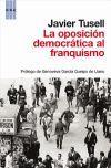 OPOSICION DEMOCRATICA AL FRANQUISMO, LA. (1939-1962)