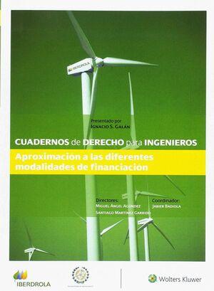 CUADERNO DE DERECHO PARA INGENIEROS, 36. APROXIMACION A LAS DIFERENTES MODALIDADES DE FINANCIACION