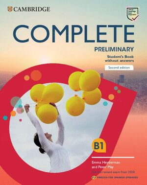 019 SB B1 COMPLETE PRELIMINARY ENGLISH FOR SPANISH SPEAKERS STUDENT'S BOOK WITHOUT ANSWERS