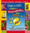 EL FABULOSO LIBRO DE ACTIVIDADES PARA CHICOS