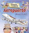 EL AEROPUERTO ¡DIVERTIDO! ¡ LEVANTA Y VERAS! REF.674-09
