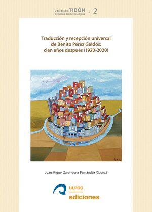 TRADUCCIÓN Y RECEPCIÓN UNIVERSAL DE BENITO PÉREZ GALDÓS: CIEN AÑOS DESPUÉS (1920-2020)