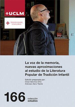 LA VOZ DE LA MEMORIA, NUEVAS APROXIMACIONES AL ESTUDIO DE LA LITERATURA POPULAR