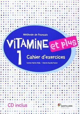 014 VITAMINE ET PLUS 1 CAHIER + CD