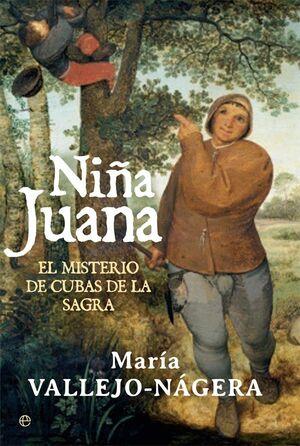 NIÑA JUANA. EL MISTERIO DE CUBAS DE LA SAGRA