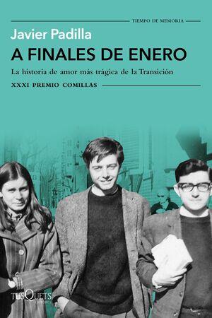 A FINALES DE ENERO - PREMIO COMILLAS