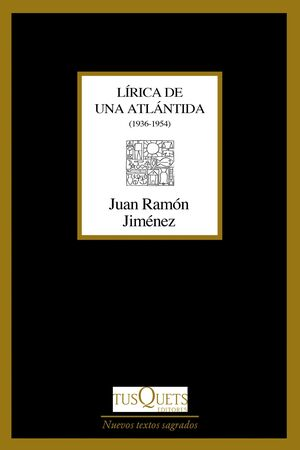 LÍRICA DE UNA ATLÁNTIDA (1936-1954)