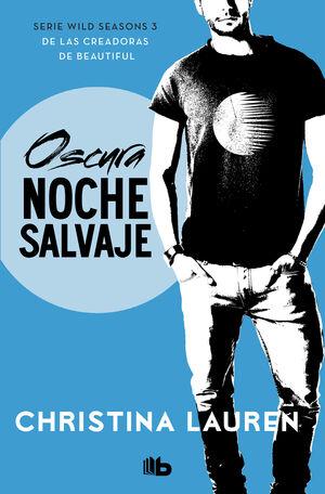OSCURA NOCHE SALVAJE (WILD SEASONS 3)