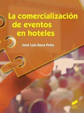 014 CF/ COMERCIALIZACIÓN DE EVENTOS EN HOTELES
