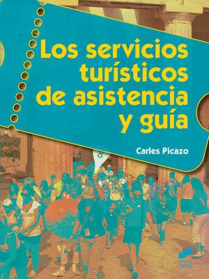 014 LOS SERVICIOS TURISTICOS DE ASISTENCIA Y GUIA