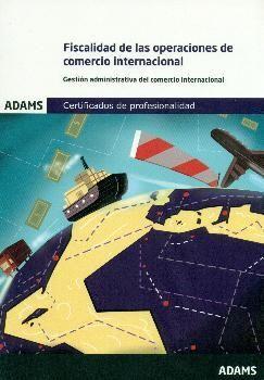 FISCALIDAD DE OPERACIONES DE COMERCIO INTERNACIONAL (UF1759)