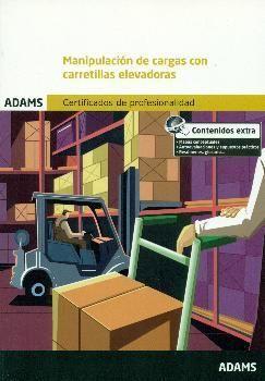 MANIPULACION DE CARGAS CON CARRETILLAS ELEVADORAS (MF0432_1)