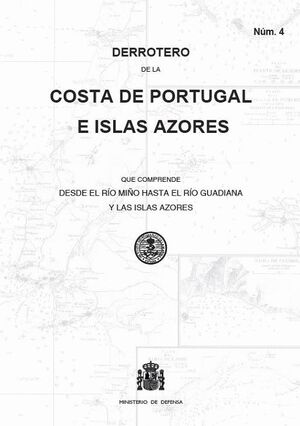 016 DERROTERO DE LA COSTA DE PORTUGAL E ISLAS AZORES.