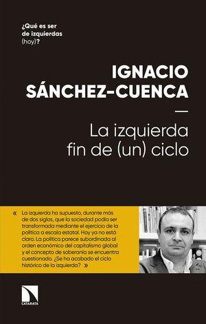 LA IZQUIERDA: FIN DE (UN) CICLO