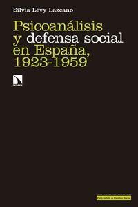 PSICOANÁLISIS Y DEFENSA SOCIAL EN ESPAÑA, 1923-1959