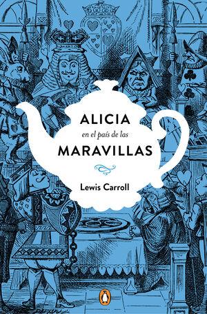 ALICIA EN EL PAIS DE LAS MARAVILLAS (ED. CONMEMORATIVA)