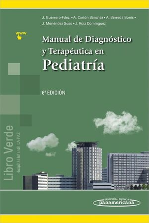 MANUAL DE DIAGNÓSTICO Y TERAPÉUTICA EN PEDIATRÍA (INCLUYE EBOOK)