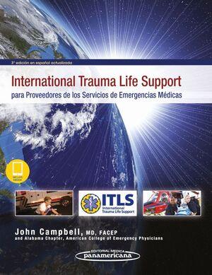 INTERNATIONAL TRAUMA LIFE SUPPORT PARA PROVEEDORES DE LOS SERVICIOS DE EMERGENCIAS MEDICAS