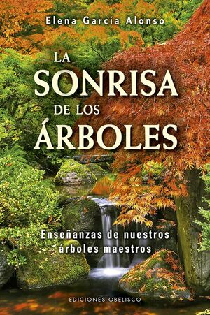 SONRISA DE LOS ÁRBOLES, LA