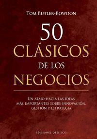 50 CLÁSICOS DE LOS NEGOCIOS