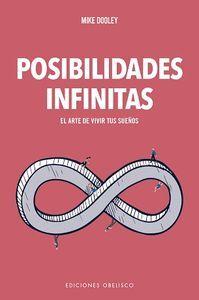 POSIBILIDADES INFINITAS. EL ARTE DE VIVIR TUS SUEÑOS