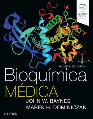 BIOQUIMICA MEDICA. INCLUYE VERSION DIGITAL EN INGLES