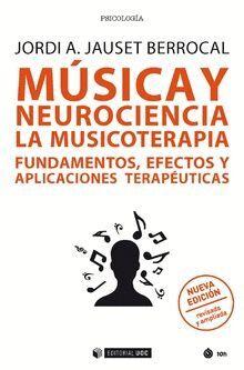 MUSICA Y NEUROCIENCIA: LA MUSICOTERAPIA