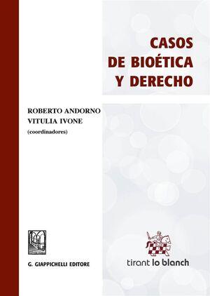 CASOS DE BIOETICA Y DERECHO