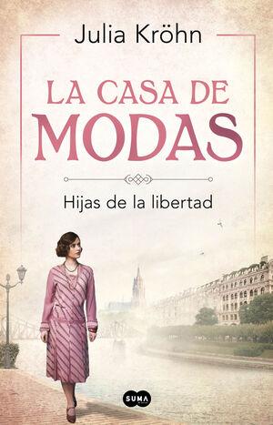 LA CASA DE MODAS. HIJAS DE LA LIBERTAD