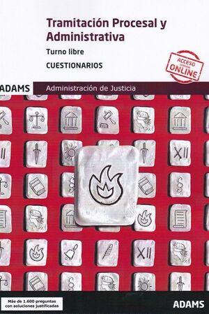 019 (LIBRE) TEST TRAMITACIÓN PROCESAL Y ADMINISTRATIVA, TURNO LIBRE