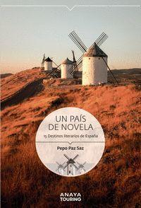 021 UN PAIS DE NOVELA. 15 DESTINOS LITERARIOS DE ESPAÑA