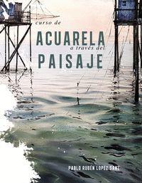 CURSO DE ACUARELA A TRAVES DEL PAISAJE